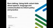 Using birth cohort data on speech, language and communication to inform policy and practice image