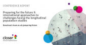 Full report: Preparing for the future II: international approaches to challenges facing longitudinal population studies image